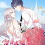 Fall for You, Dote on You / Pampered Mr. Lu's Wife and Fateful Meeting / Addicted to My Sweetheart 宠妻成瘾:陆少的心尖宠 by 清涵 Qing Han